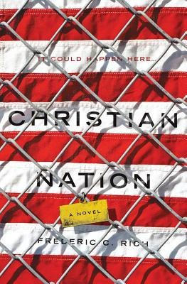Christian Nation by Frederic C. Rich
