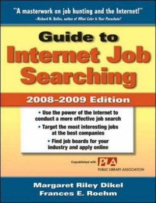 Guide To Internet Job Searching - Margaret Riley Dikel