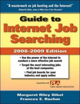 Guide To Internet Job Searching - Margaret Riley Dikel