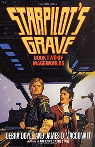 Starpilot's Grave (Mageworlds, #2)