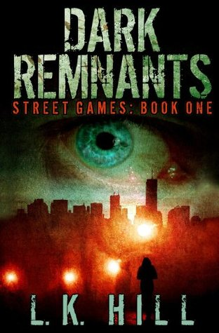 Dark Remnants: An Urban Crime Romantic Suspense Thriller with Cute Detectives Serial Killers Murder and Heart Stopping Twists and Turns