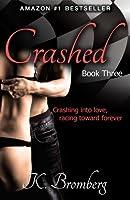 Crashed (Driven, #3)