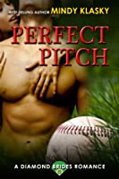Perfect Pitch (The Diamond Brides #1)