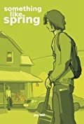 Something Like Spring (Something Like, #4)
