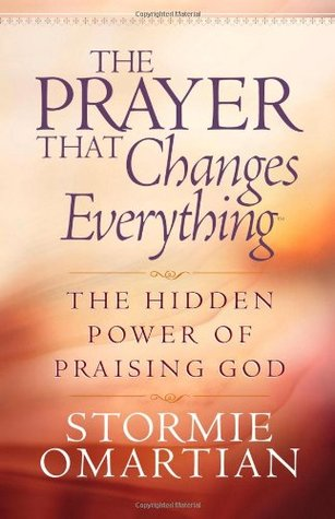The Prayer That Changes Everything: The Hidden Power of