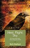 Nest. Flight. Sky. by Beth Kephart