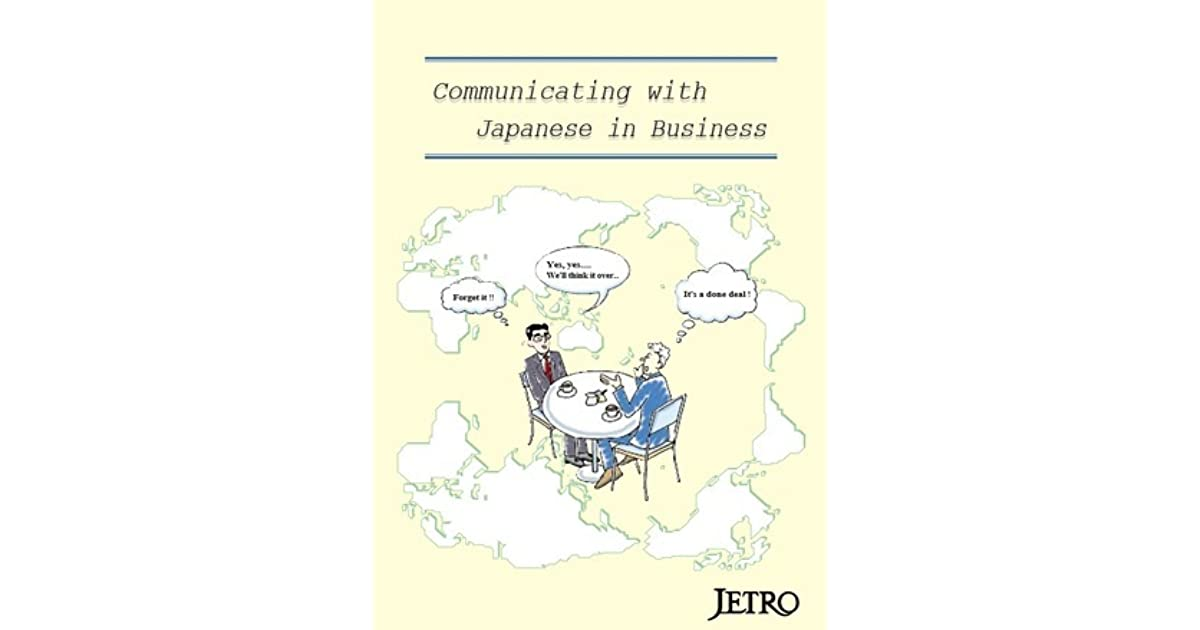 Communicating with Japanese in Business by Jetro