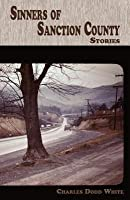 Sinners of Sanction County: Stories
