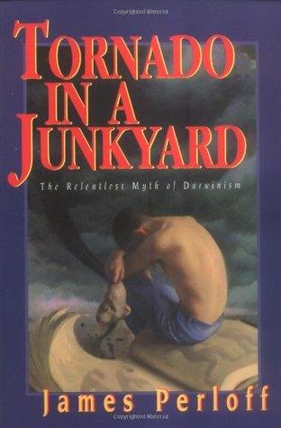 Tornado in a Junkyard by James Perloff