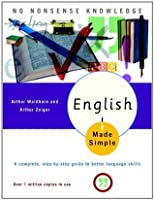 English Made Simple, Revised Edition: A Complete, Step-by-Step Guide to Better Language Skills (Made Simple (Broadway Books))
