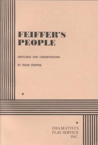 Feiffer's People: Sketches and Observations