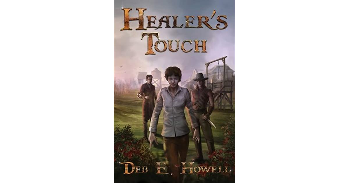 Healer's Touch (Touch #1) by Deb E  Howell