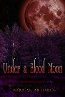 Under a Blood Moon (Elemental Enchanters, #1)