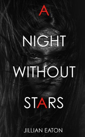 A Night Without Stars (The Lola Chronicles, #1)