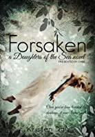 Forsaken (Daughters of the Sea, #1)