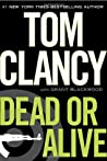 Dead or Alive (Jack Ryan Universe, #13)