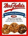 Mrs. Fields' Best Cookie Book Ever!