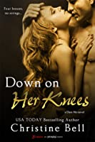 Down on Her Knees (Dare Me, #3)