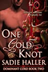 One Gold Knot (Dominant Cord, #2)