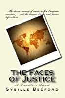 The Faces of Justice: A Traveller's Report (Classics of Law & Society)