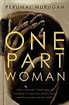 One Part Woman by Perumal Murugan