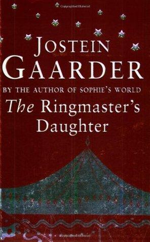 The Ringmasters Daughter By Jostein Gaarder