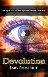 Devolution (Devolution Trilogy, #1)