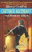 Carthage Ascendant (Book of Ash, #2)