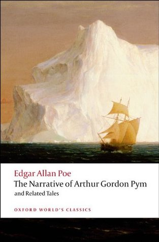 The Narrative of Arthur Gordon Pym of Nantucket, and Related ... by Edgar Allan Poe