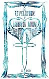 The Revelation of Gabriel Adam (Revelation Saga, #1)