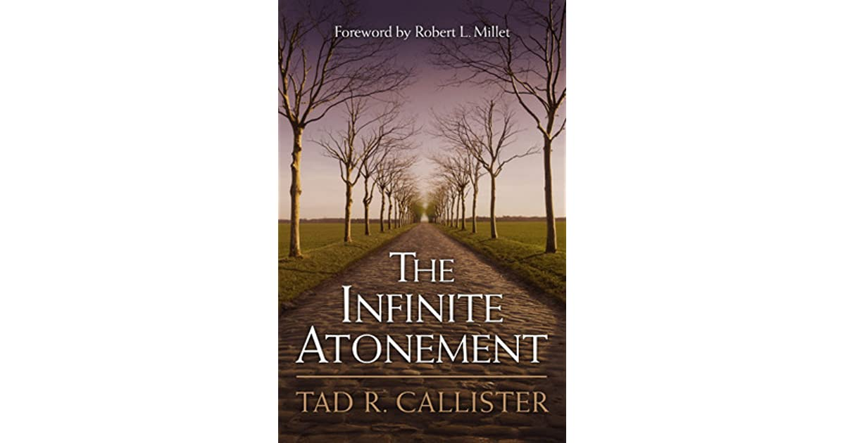 The infinite atonement by tad r callister malvernweather Gallery