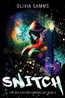 Snitch (The Bea Catcher Chronicles)