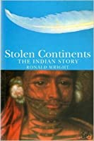 Stolen Continents: The Indian Story