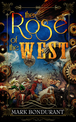 The Rose of the West
