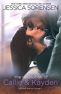 The Resolution of Callie & Kayden (The Coincidence, #6)