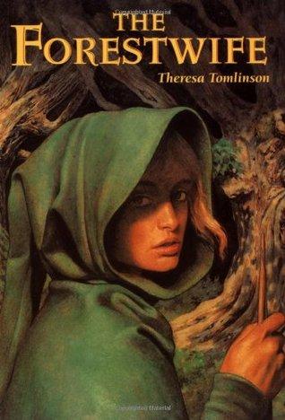 The Forestwife (Forestwife Saga, #1)