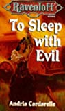 To Sleep with Evil (Ravenloft, #16)