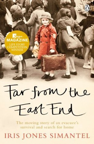 Far from the East End- The moving story of an evacuee's survival and search for home