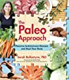 The Paleo Approac...
