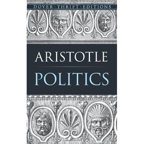 a summary of aristotles views on politics Aristotle and the importance of virtue in the context of the aristotle's views on education 42 social aristotle's political thought.