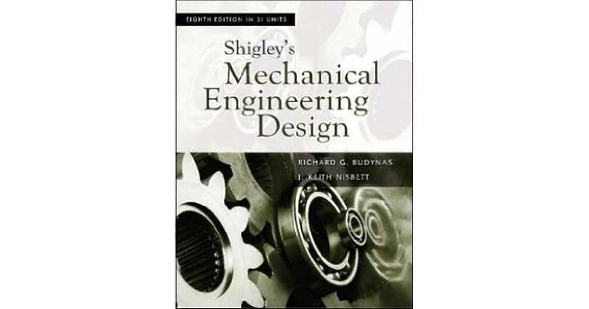 Shigley S Mechanical Engineering Design By Richard G Budynas