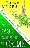 Parsley, Sage, Rosemary, and Crime (Pennsylvania Dutch Mystery, #2)