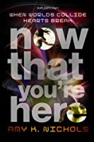 Now That You're Here (Duplexity #1)