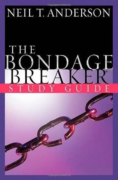 the bondage breaker study guide by neil t anderson rh goodreads com