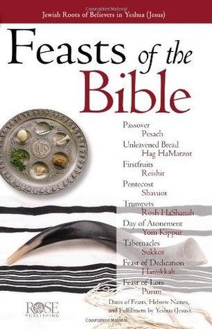 Feasts of the Bible pamphlet (Feasts and Holidays of the Bible pamphlet)