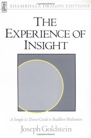 The Experience of Insight: A Simple & Direct Guide to
