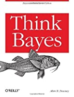 Think Bayes: Bayesian Statistics in Python