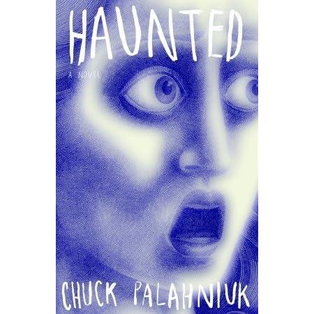 Haunted by Chuck Palahniuk