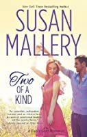 Two Of A Kind (A Fool's Gold Romance)