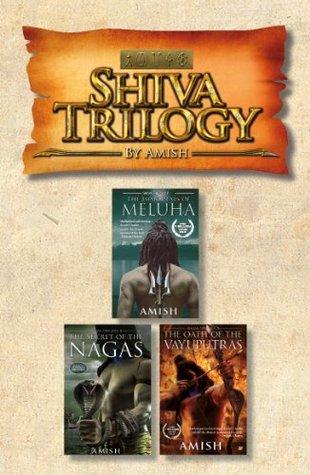 Shiva Trilogy (Shiva Trilogy #1-3) by Amish Tripathi